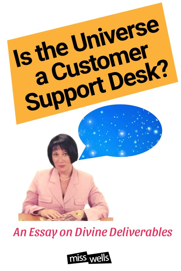 Is the universe like a customer support desk?