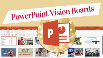 PowerPoint Vision Boards