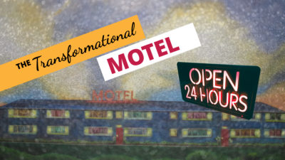 Transformational Motel blogpost by Miss Wells