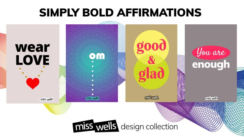 Simply Bold Miss Wells Design Collection